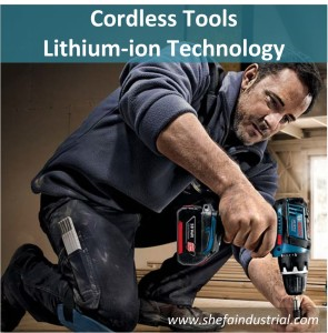Cordless Tools - Lithium-ion Technology