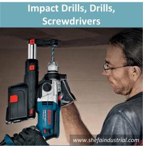 Impact Drills, Drills, Screwdrivers